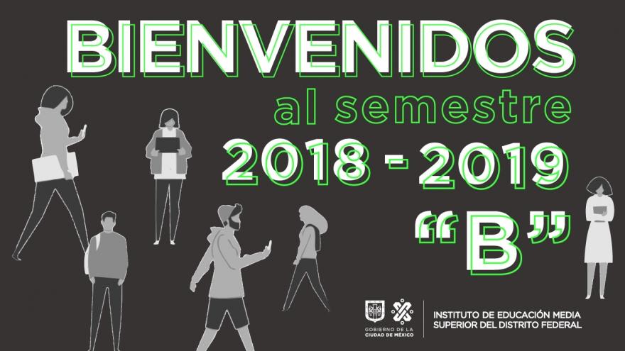 """Bienvenidos al semestre 2018-2019 """"B"""""""