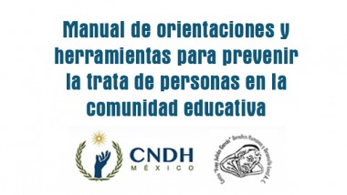 Manual de orientaciones y herramientas para prevenir la trata de personas en la comunidad educativa