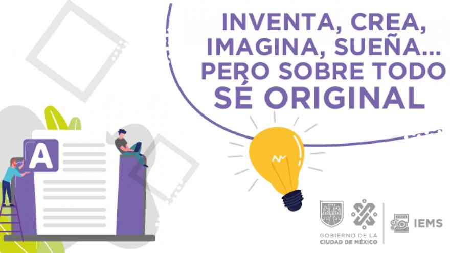 Inventa, crea, imagina, sueña...