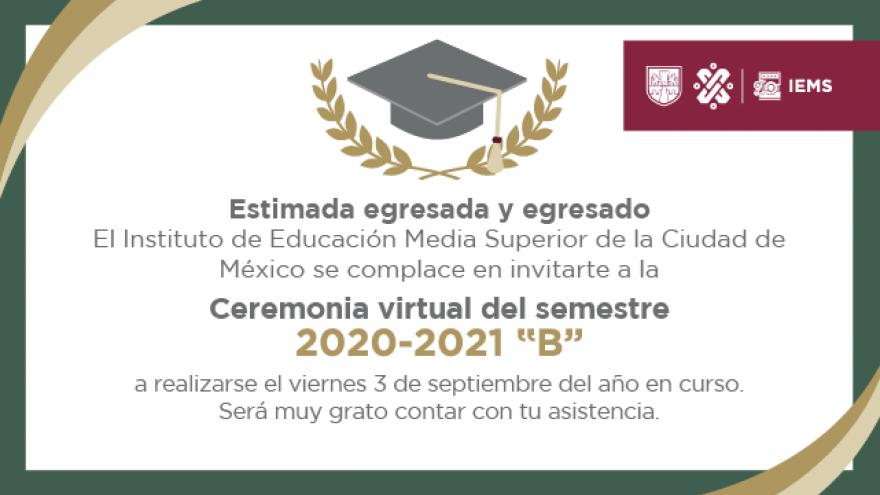 "Ceremonia virtual 2020-2021 ""B"""